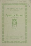 Quality Street, 1914 by State University of Montana (Missoula, Mont.). Quill and Dagger Society