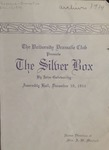 The Silver Box, 1914 by State University of Montana (Missoula, Mont.). Quill and Dagger Society