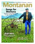 Montanan, Spring 2017 by University of Montana (Missoula, Mont.: 1965-1994)