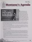 Montana's Agenda, Fall 2007