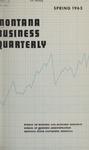 Montana Business Quarterly, Spring 1963