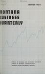 Montana Business Quarterly, Winter 1964