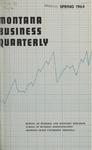 Montana Business Quarterly, Spring 1964