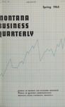 Montana Business Quarterly, Spring 1965