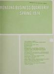 Montana Business Quarterly, Spring 1974