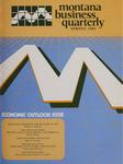 Montana Business Quarterly, Spring 1983