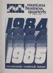 Montana Business Quarterly, Spring 1985