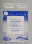 Montana Business Quarterly, Winter 1985