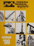Montana Business Quarterly, Spring 1986