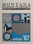 Montana Business Quarterly, Spring 1987