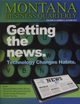 Montana Business Quarterly, Fall 2015 by University of Montana (Missoula, Mont.: 1965-1994). Bureau of Business and Economic Research