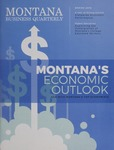 Montana Business Quarterly, Spring 2016 by University of Montana (Missoula, Mont.: 1965-1994). Bureau of Business and Economic Research