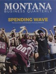 Montana Business Quarterly, Fall 2016 by University of Montana (Missoula, Mont.: 1965-1994). Bureau of Business and Economic Research