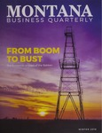 Montana Business Quarterly, Winter 2016 by University of Montana (Missoula, Mont.: 1965-1994). Bureau of Business and Economic Research