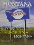 Montana Business Quarterly, Summer 2018 by University of Montana (Missoula, Mont.: 1965-1994). Bureau of Business and Economic Research