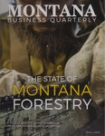 Montana Business Quarterly, Fall 2018 by University of Montana (Missoula, Mont.: 1965-1994). Bureau of Business and Economic Research