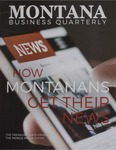 Montana Business Quarterly, Fall 2019 by University of Montana (Missoula, Mont.: 1965-1994). Bureau of Business and Economic Research