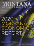 Montana Business Quarterly, Winter 2019 by University of Montana (Missoula, Mont.: 1965-1994). Bureau of Business and Economic Research