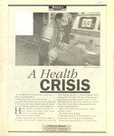 A Health Crisis, 1993 by University of Montana--Missoula. School of Journalism. Native News Honors Project
