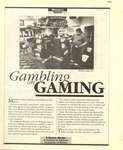 Gambling on Gaming, 1994 by University of Montana--Missoula. School of Journalism. Native News Honors Project
