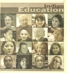 Indian Education, 2006 by University of Montana--Missoula. School of Journalism. Native News Honors Project