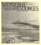 Native Land, Natural Resources, 2011 by University of Montana--Missoula. School of Journalism. Native News Honors Project