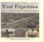 Vast Expenses: Following the Dollars on Montana's Reservations, 2013 by University of Montana--Missoula. School of Journalism. Native News Honors Project