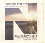 Driving Forces: Innovation on Montana's Reservations, 2014 by University of Montana--Missoula. School of Journalism. Native News Honors Project