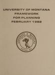 Framework for Planning, February 1982 by University of Montana (Missoula, Mont. : 1965-1994). Office of the President