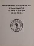 Framework for Planning, 1983-1984 by University of Montana (Missoula, Mont. : 1965-1994). Office of the President