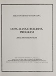 Long-Range Building Program, 2002-2003 Biennium by University of Montana--Missoula. Office of the President