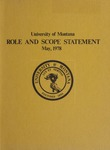 Role and Scope Statement, May 1978 by University of Montana (Missoula, Mont. : 1965-1994). Office of the President