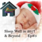 Sleep Well in 2017 & Beyond