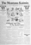 The Montana Kaimin, April 30, 1915