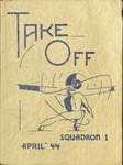 Take Off, Squadron 1, April 1944 by Montana State University (Missoula, Mont.). Air Force Reserve Officers' Training Corps
