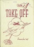 Take Off, Squadron 2, December 1943 by Montana State University (Missoula, Mont.). Air Force Reserve Officers' Training Corps