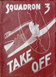 Take Off, Squadron 3, Circa 1940s by Montana State University (Missoula, Mont.). Air Force Reserve Officers' Training Corps