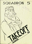 Take Off, Squadron 5, March 1944 by Montana State University (Missoula, Mont.). Air Force Reserve Officers' Training Corps