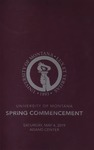 University of Montana Commencement Program, Spring 2019 by University of Montana--Missoula. Office of the Registrar