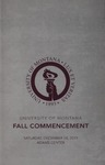 University of Montana Commencement Program, Fall 2019 by University of Montana--Missoula. Office of the Registrar