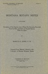 Montana Botany Notes Containing Description of New Species, List of Plants Not Heretofore Recorded from the State, and Notes on Disputed Species, 1910 by University of Montana--Missoula. Biological Station, Flathead Lake and Marcus E. Jones