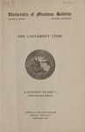 The University Code, Supplement to Part I, 1922 by University of Montana. Office of the Chancellor