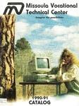 Missoula VoTech Course Catalog, 1990-1991
