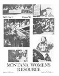 The Montana Women's Resource, Winter 1981 by University of Montana (Missoula, Mont. : 1965-1994). Women's Resource Center