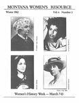 The Montana Women's Resource, Winter 1982, Vol. 6, no. 2 by University of Montana (Missoula, Mont. : 1965-1994). Women's Resource Center