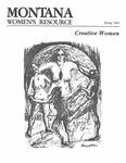 The Montana Women's Resource, Spring 1984